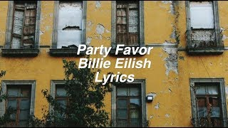 party favor Billie Eilish Lyrics