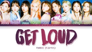 Download lagu TWICE GET LOUD