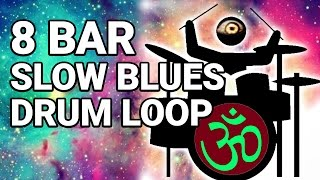 8 Bar Slow Blues Drum Loop 50 bpm