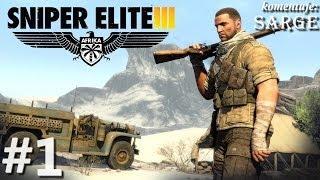 Zagrajmy w Sniper Elite 3: Afrika odc. 1 - Snajper w Afryce