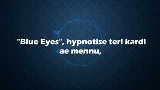 ☆ Yo Yo Honey Singh - Blue Eyes _ Lyrics + Free Mp3 Download _ 1080p HD