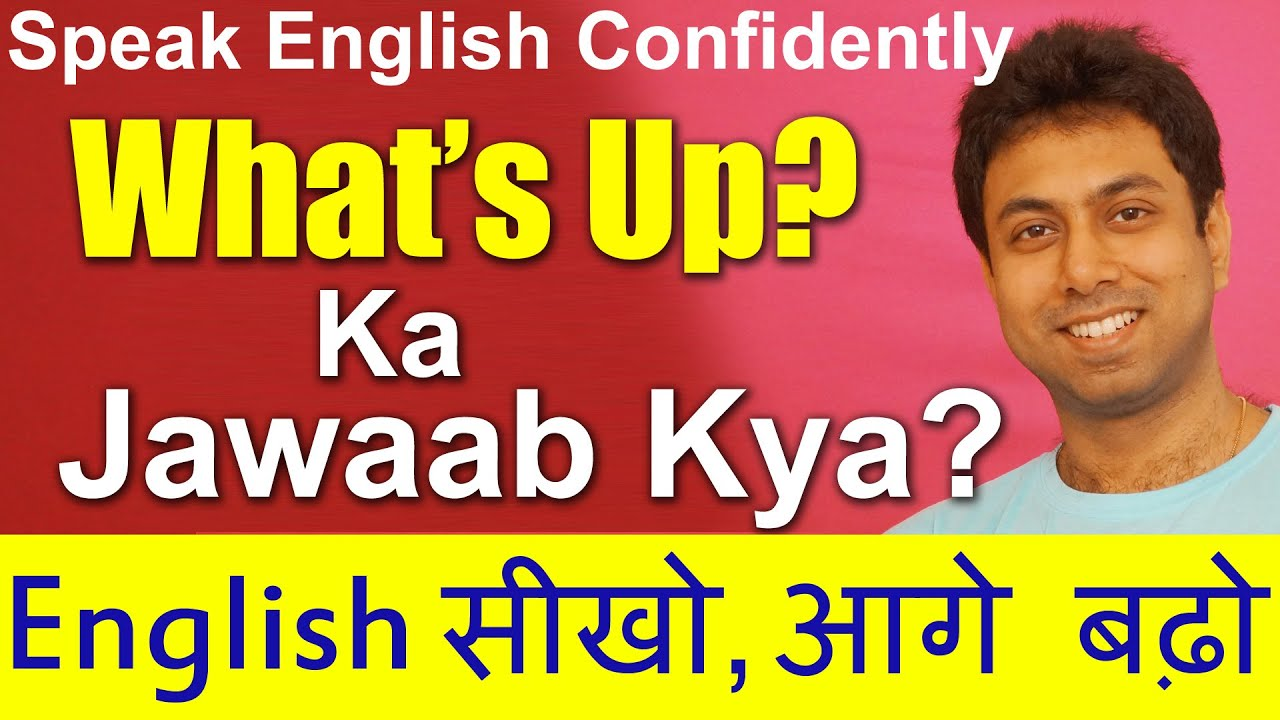 How To Answer Whats Up Learn Meaning Reply Answer Hindi To