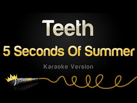 5 Seconds Of Summer - Teeth (Karaoke Version)