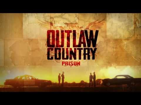OUTLAW COUNTRY - Prison