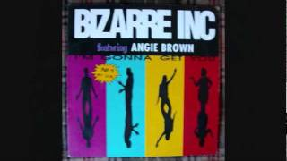 Bizarre Inc feat Angie Brown - I