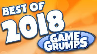 BEST OF Game Grumps - 2018!