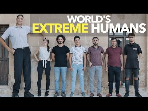 World's Extreme Humans