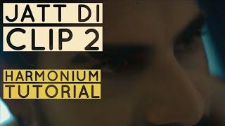 Jatt Di Clip 2 Play On Harmonium (Harmonium Tutorial)
