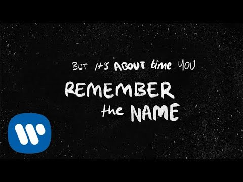 Ed Sheeran - Remember The Name (feat. Eminem & 50 Cent) [Official Lyric Video] mp3