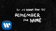Ed Sheeran - Remember The Name (feat. Eminem & 50 Cent) [Official Lyric Video]