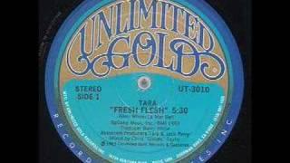 Tara - Fresh Flesh