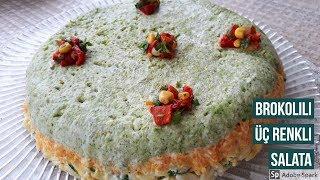 Üç Renkli Brokoli Salatası - Hülya Ketenci - Salata Tarifleri