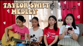 Taylor swift medley (cover song) ft ...