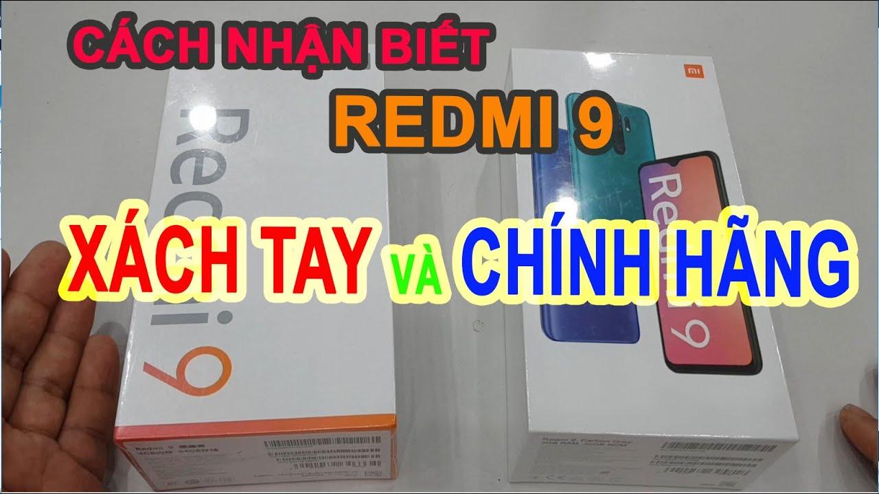 Hướng dẫn phân biệt, nhận biết Redmi 9 Chính hãng và xách tay | Redmi 9 Global vs China