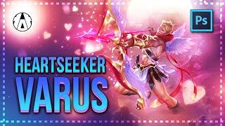 ♥ Varus Heartseeker  Wallpaper | Photoshop | Speed Art | League of Legends ♥