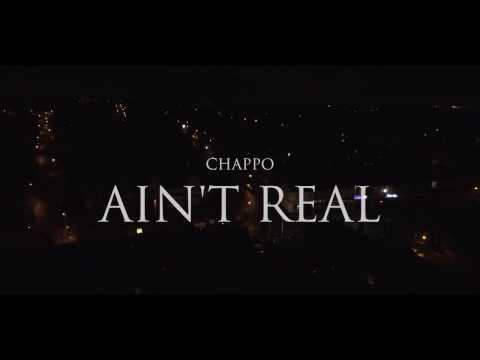 P110 - Chappo - Ain't Real [Music Video]