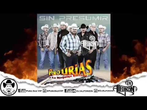 Polo Urias y Su Máquina Norteña - No Hay Vuelta de Hoja Feat. Aaron Urias ♪ 2016