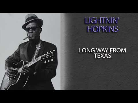 LIGHTNIN' HOPKINS - LONG WAY FROM TEXAS mp3
