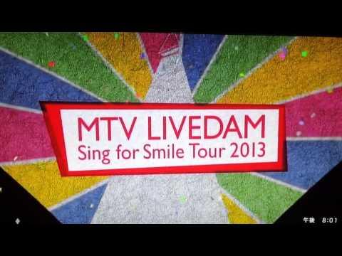 MTV ライブDAM  CM(Sing For Smile Tour2013)