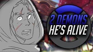 (Overwatch) 2 Demons : He's Alive