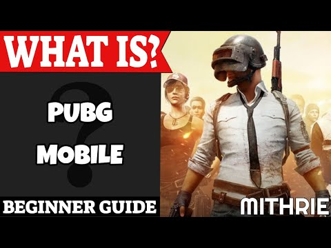 PUBG Mobile Beginner Guide | What Is Series