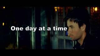 Enrique Iglesias One Day at a Time Feat. Akon On screen lyrics.mp3