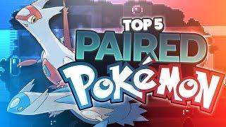Top 5 Paired Pokémon | Supra