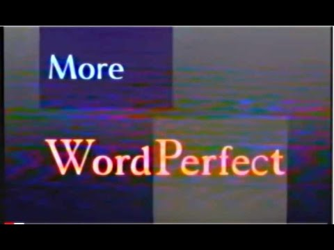 More Word Perfect - How to get the most of your Word Processor