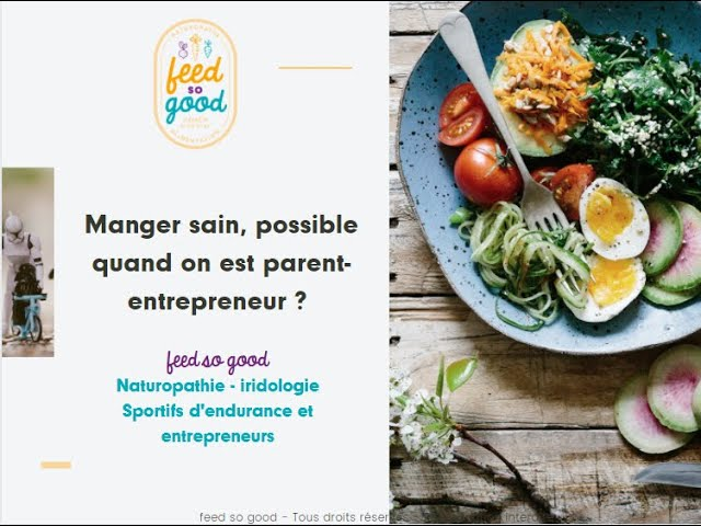 Manger sain, possible quand on est parent-entrepreneur ?