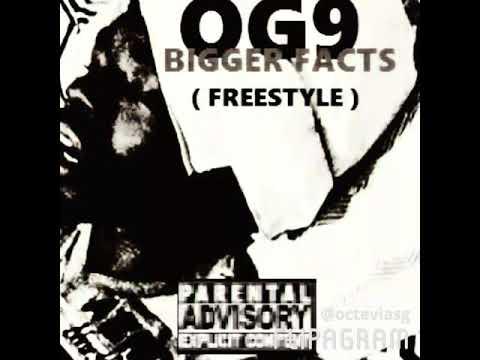 OG9 - Big Facts ( Official Audio )