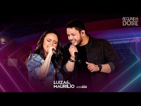 Luiza e Maurílio - 10 Cascos - DVD Segunda Dose