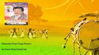 Attaullah Khan Essa Khailvi - De Essa Khail Dorte Nai