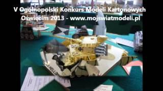 V Ogólnopolski Konkurs Modeli Kartonowych Oświęcim 2013 prezentuje mojswiatmodeli sklep modelarski
