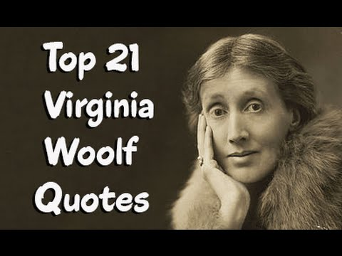 Top 21 Virginia Woolf Quotes  Author of Mrs. Dalloway