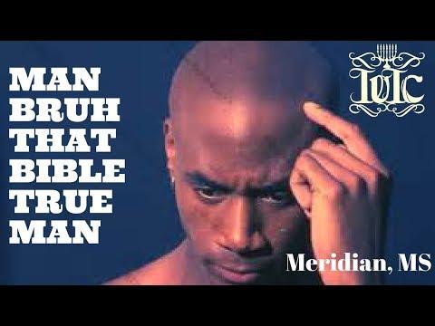 The Israelites: Man Bruh That Bible True Man! (Meridian, MS)