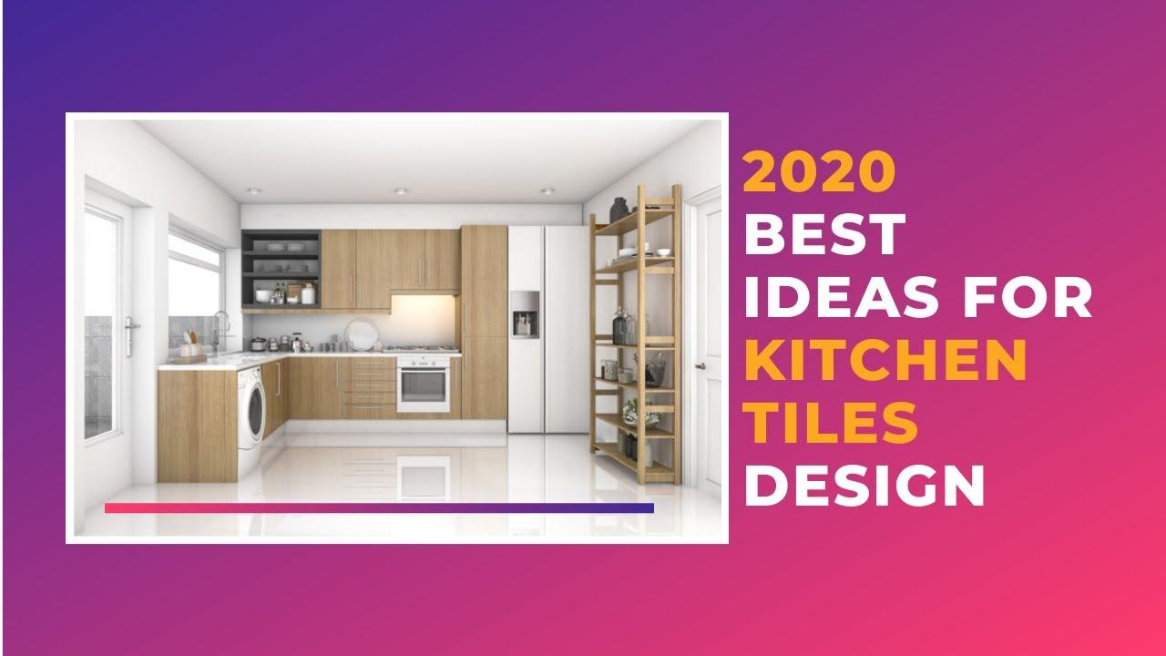 Best Kitchen Tiles Designs In 2020 Latest Kitchen Wall Floor Tiles Ideas Shankara Buildpro Youtube