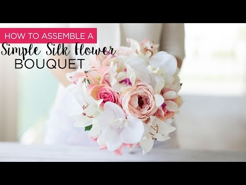 How to Assemble a Simple Silk Flower Bouquet