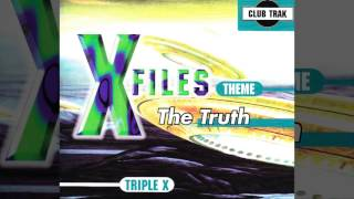 Triple X - X-Files (Skitz Radio Mix)