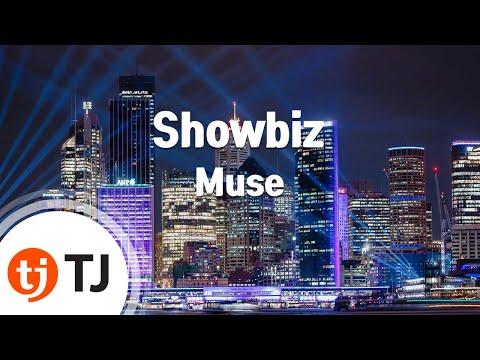 [TJ노래방] Showbiz - Muse (Showbiz - Muse) / TJ Karaoke