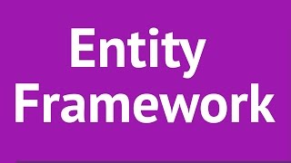 Entity Framework 6 Tutorial: Learn Entity Framework 6 from Scratch
