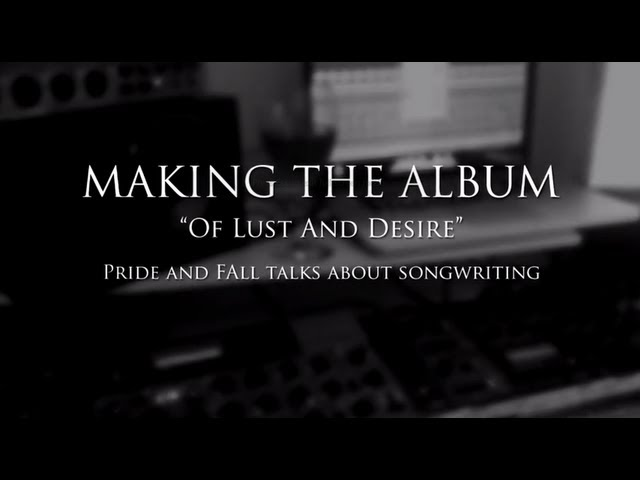 Pride and Fall - making the album, part 1/2