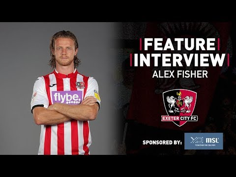 💬 FEATURE: Alex Fisher - Up For The Cup! | Exeter City Football Club