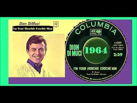 Dion Di Muci - Hoochie Coochie Man 'Vinyl' mp3