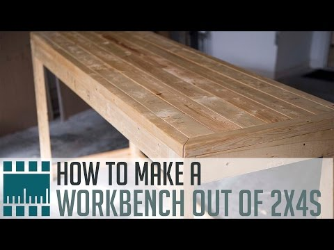 How to Make a Workbench Out of 2x4s