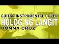 Hulog ng Langit - Donna Cruz INSTRUMENTAL GUITAR COVER