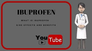 What is ibuprofen?. Ibuprofen: side effects and benefits.