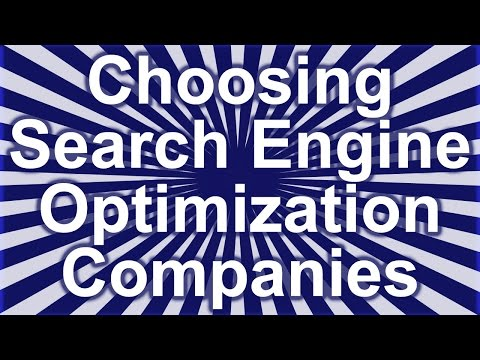 Need To Know Info On Choosing Search Engine Optimization Companies