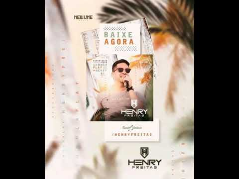 Henry Freitas - Cem Mil   2k19