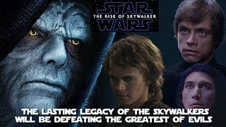The Skywalkers must rise above their own dark origins (Episode Nine Theory)