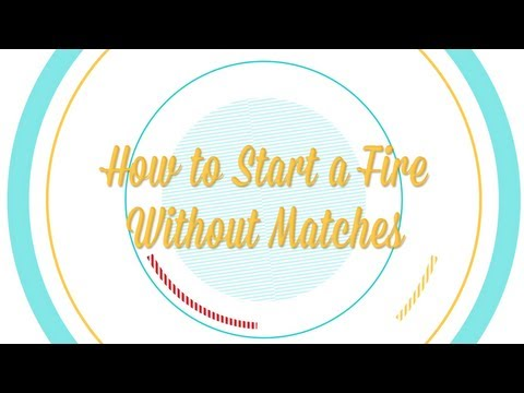 How to Start a Fire Without Matches -- Be More Interesting (Pt. 3 of 8)
